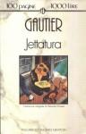 Jettatura - Théophile Gautier, Maurizio Grasso