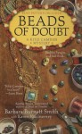 Beads of Doubt - Barbara Burnett Smith, Karen MacInerney