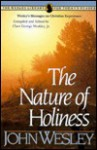 The Nature of Holiness - John Wesley