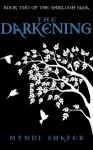 The Darkening - Myndi Shafer