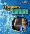 Experiments with Liquids - Christine Taylor-Butler