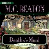 Death of a Maid - M. C. Beaton, Graeme Malcolm, Inc. Blackstone Audio