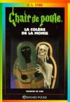 La colère de la momie (Chair de Poule #22) - R.L. Stine