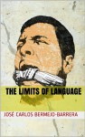 The Limits of Language: Propositions and Categories - José Carlos Bermejo-Barrera, Walter Battaglia