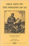 Navajo Native Dyes - Nonabah G. Bryan, Stella Young