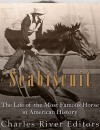 Seabiscuit: The Life of the Most Famous Horse in American History - Charles River Editors