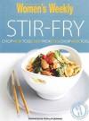 "Stir Fry: Chop, Wok, Toss ( "" Australian Women's Weekly "" ) - Susan Tomnay"