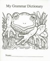 My Grammar Dictionary - Concetta D. Ryan