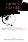 Giorgio Agamben: Sovereignty and Life - Matthew Calarco, Steven Decaroli, Giorgio Agamben