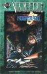 Vampire the Masquerade: Nosferatu - Rafael Nieves, Kirk Van Wormer, Felix Serrano, Ken Meyer Jr.