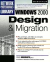 Windows 2000: Design & Migration - Rand Morimoto
