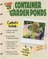 The Super Simple Guide to Container Garden Ponds - Derek Lambert