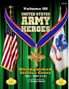 United States Army Heroes - Volume III: Distinguished Service Cross - WWI (H - R) - C. Douglas Sterner