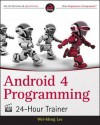 Android Programming 24-Hour Trainer - Wei-Meng Lee