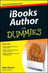iBooks Author For Dummies (For Dummies (Computer/Tech)) - Galen Gruman