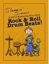 Slammin' Simon's Guide to Mastering Your First Rock & Roll Drum Beats! - Slammin' Simon, Mark Powers, Autumn Linde