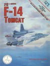 Colors & Markings of The F-14 Tomcat, Part II: Pacific Coast Squadrons - Bert Kinzey, Ray Leader