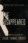 The Disappeared (A Silo Story): Omnibus - Logan Thomas Snyder