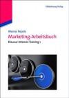 Marketing-Arbeitsbuch - Werner Pepels