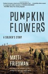 Pumpkinflowers: A Soldier's Story - Matti Friedman