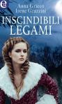Inscindibili legami (La capoclan Vol. 2) - Anna Grieco
