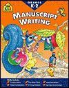 Manuscript Writing K-2 - School Zone Publishing Company, Marie Vinje