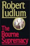 The Bourne Supremacy. Part 2 of 2 (Jason Bourne, #2.2) - Michael Prichard, Robert Ludlum