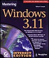 Mastering Windows 3.11 Internet - Robert Cowart