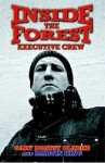 "Inside The "" Forest Executive Crew "" - Gary Boatsy Clarke, Martin King"
