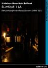 Rumford 11A – Der philosophische Rau(s)chsalon 2008–2012 - Hans-Martin Schönherr-Mann, Anil K. Jain, Mario R. M. Beilhack, Christoph M. Cegla, Ştefan Bolea, Michael Ruoff, Linda A. Sauer