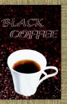 Black Coffee - Michael L. Donaldson