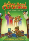 Rockin' Royal Christmas, A, Book: A Higher Calling to a Higher King - Celeste Cyldesdale, David T. Clydesdale