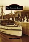 The Ballard Locks (Images of America: Washington) - Adam Woog