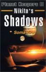 Nikita's Shadows - Soma Vira