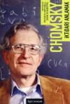 İktidarı Anlamak - Noam Chomsky, John Schoeffel, Peter R. Mitchell, Taylan Doğan