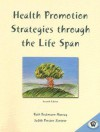 Health Promotion Strategies Through the Life Span - Ruth Beckmann Murray