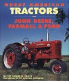 Great American Tractors: John Deere, Farmall and Ford - Robert N. Pripps