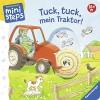 Tuck, tuck, mein Traktor!: Ab 18 Monaten (ministeps Bücher) - Sandra Grimm, Klaus Bliesener