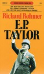 E.P. Taylor: The Biography of Edward Plunket Taylor - Richard Rohmer