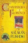 Czarodziejka z Florencji - Salman Rushdie, Jerzy Kozłowski