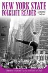 New York State Folklife Reader: Diverse Voices - Elizabeth Tucker, Ellen McHale