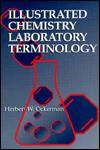Illustrated Chemistry Laboratory Terminology - Herbert W. Ockerman