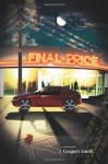 Final Price (A Paul Chang Mystery Book 1) - J. Gregory Smith