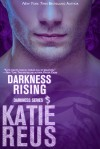 Darkness Rising (Darkness Series Book 9) Kindle Edition - Katie Reus