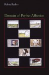 Domain of Perfect Affection - Robin Becker