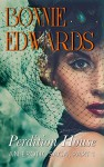 Perdition House Part 1: An Erotic Saga (Tales of Perdition) - Bonnie Edwards