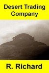 Desert Trading Company - R. Richard