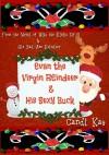 Evan the Virgin Reindeer & His Sexy Buck - Candi Kay