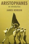 Aristophanes: An Introduction - James Robson