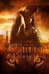 A Scarlet Fury (World in Shadows Book 2) - Bridget Blackwood, Sharon Stogner, Indie-Spired